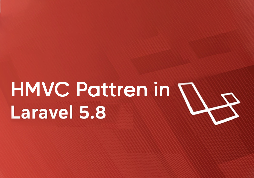 HMVC Pattren on Laravel 5.8