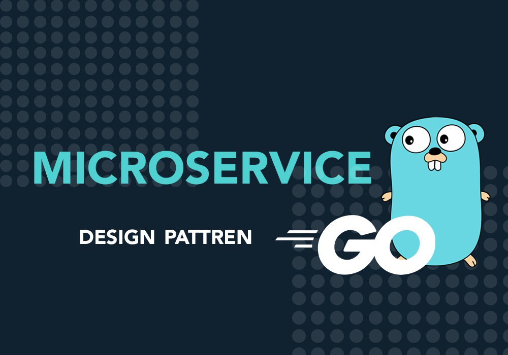 Microservices design pattern golang