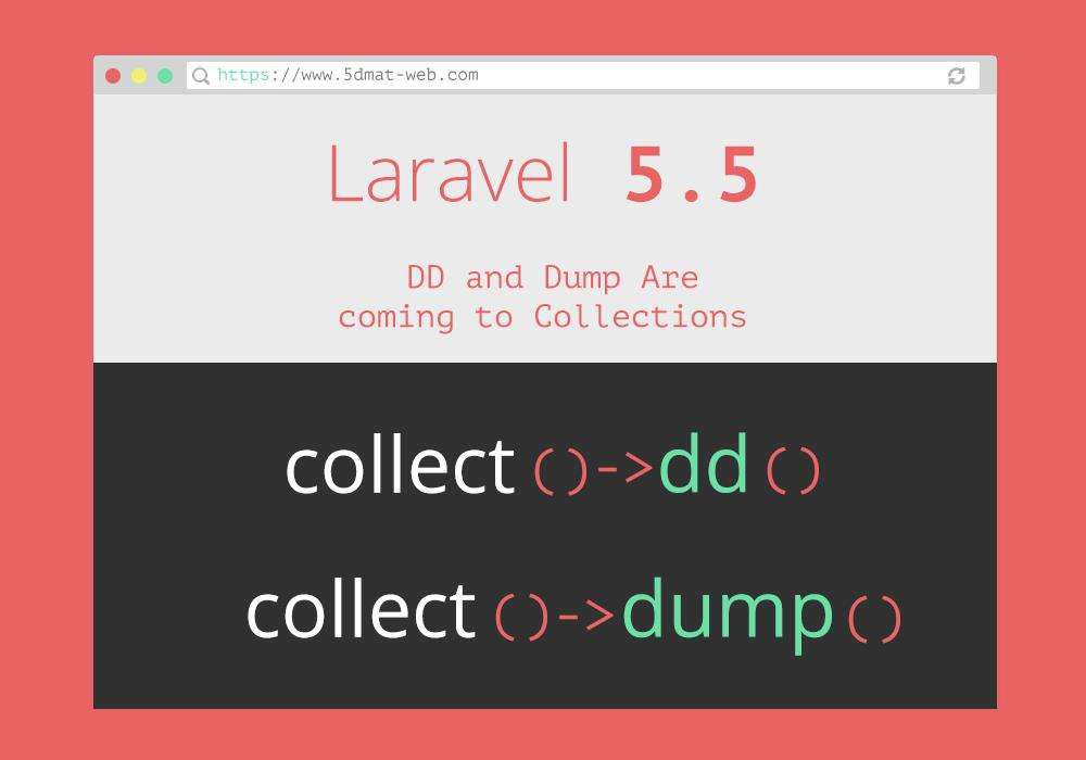 اضافة dd , dump الي    laravel 5.5 collection