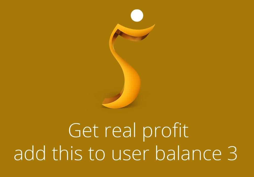 Get real profit, add this to user balance 3