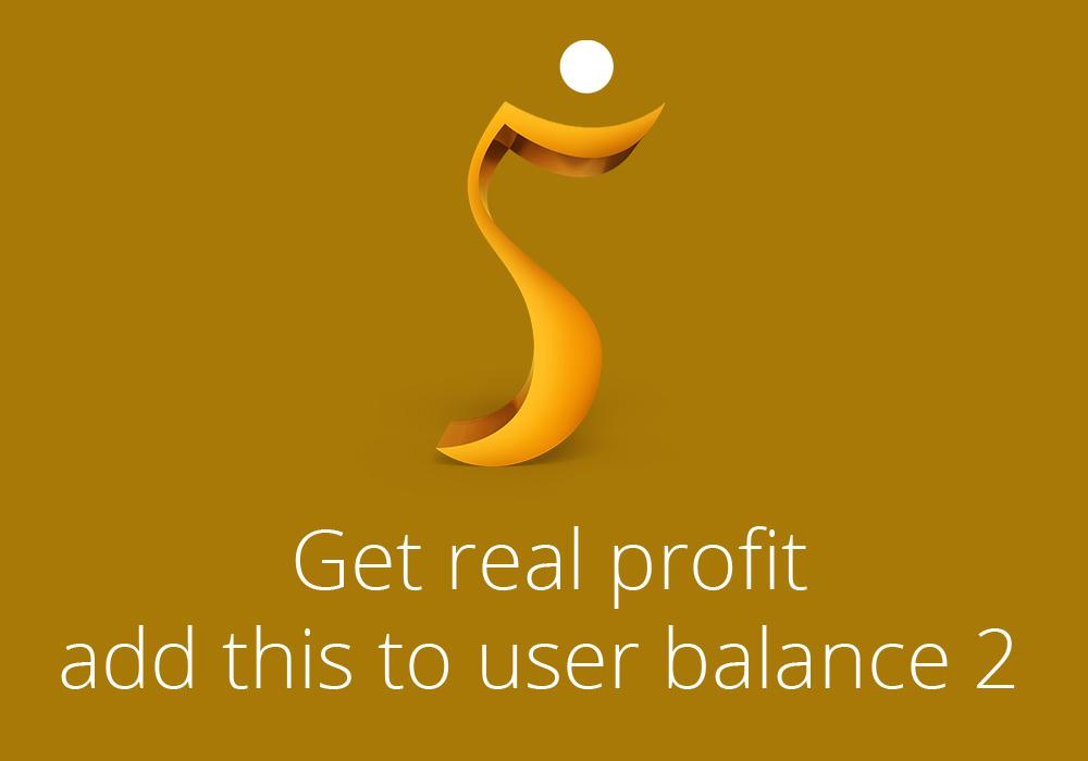 Get real profit, add this to user balance 2