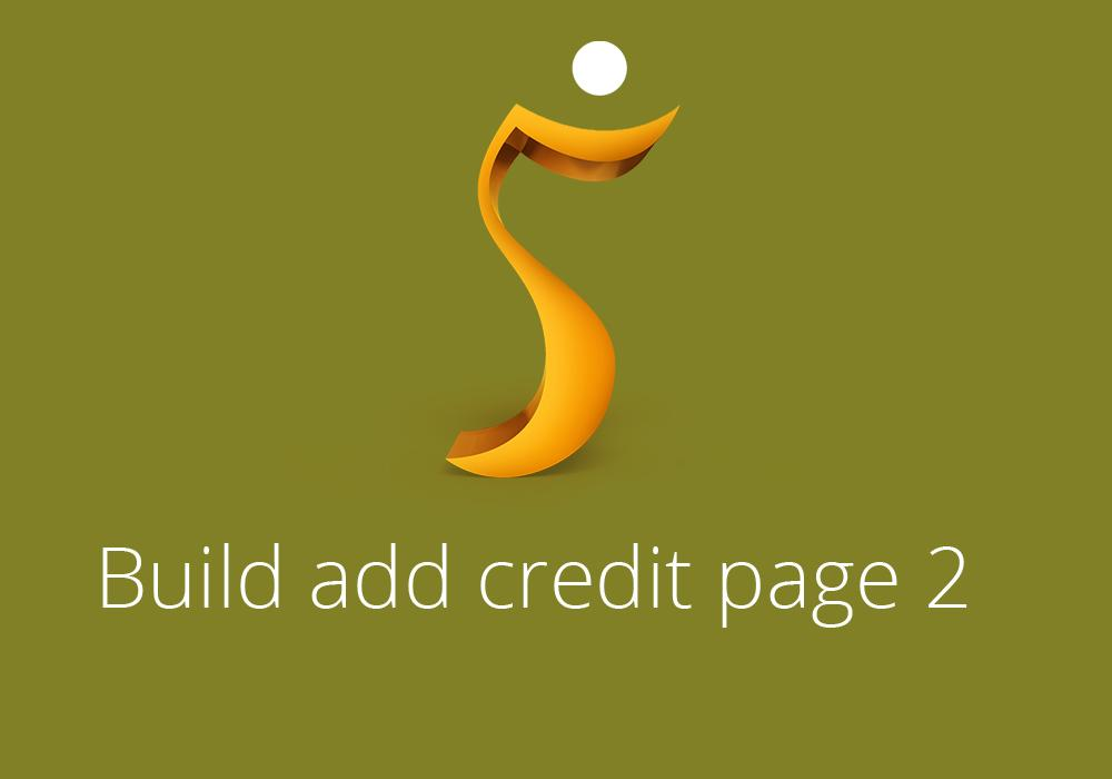Build add credit page 2