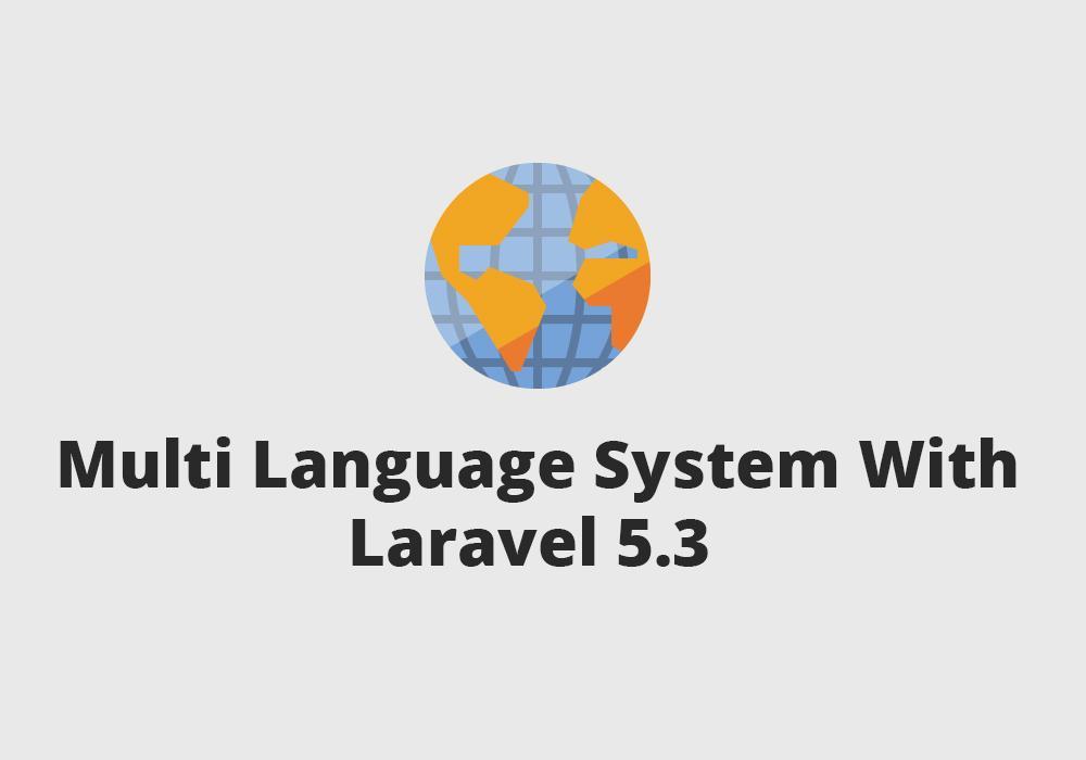 مقدمة برمجة موقع متعدد اللغات من خلال الارافيل
