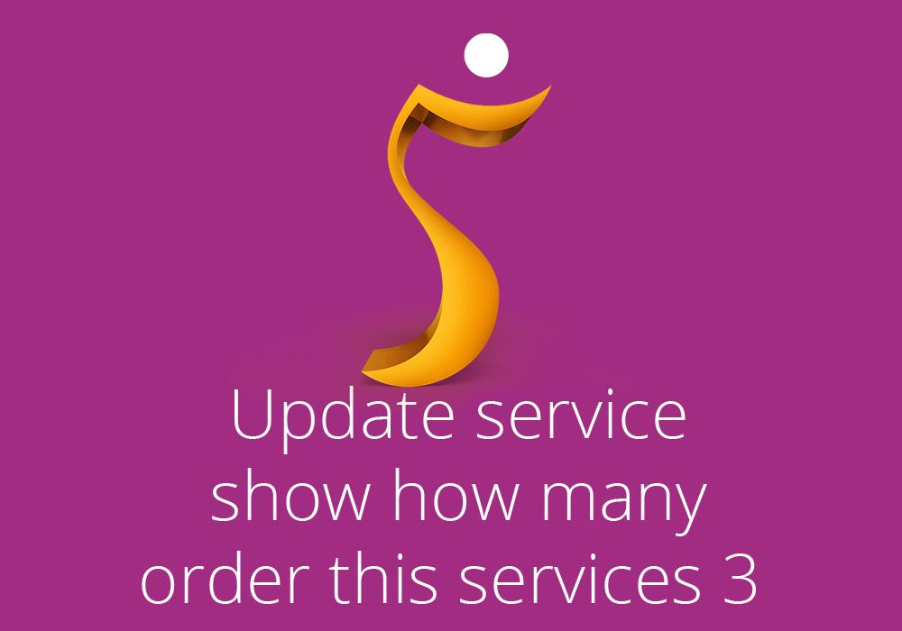 Update service show how many order this services 3