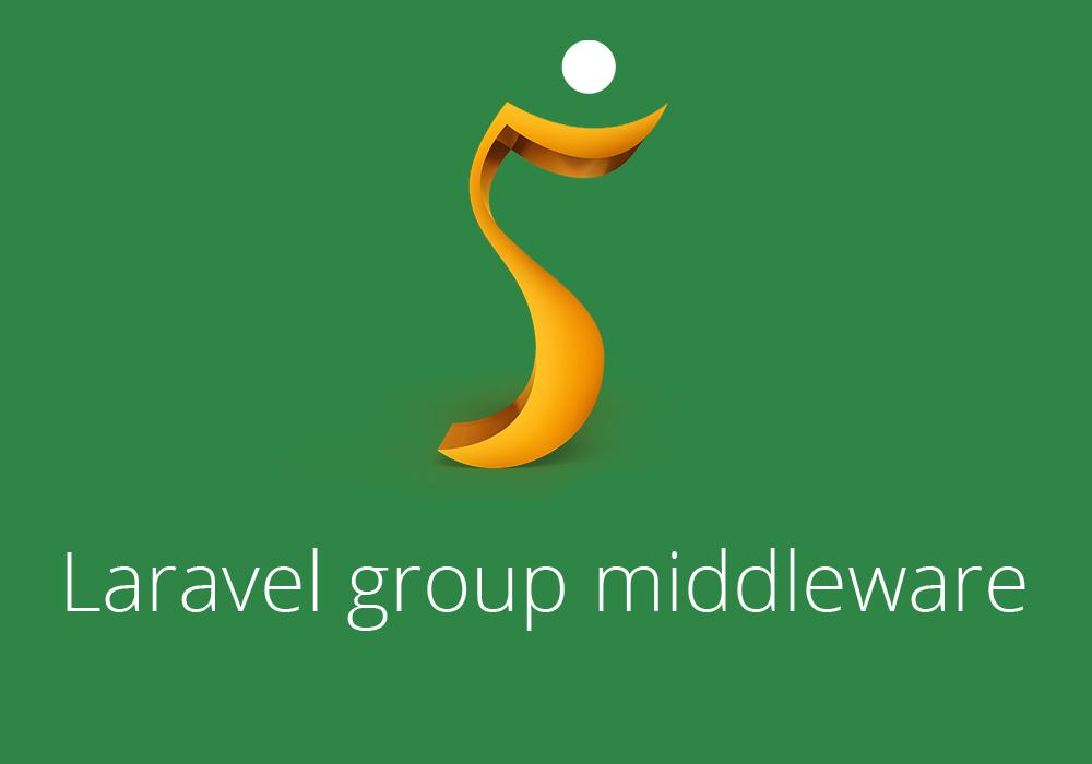 Laravel group middleware