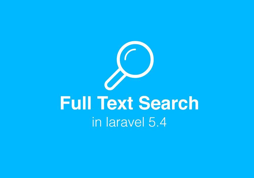 البحث عن كلمة او جملة في حقل او عدة حقول في laravel