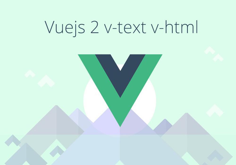 شرح v-text v-html Vuejs 2