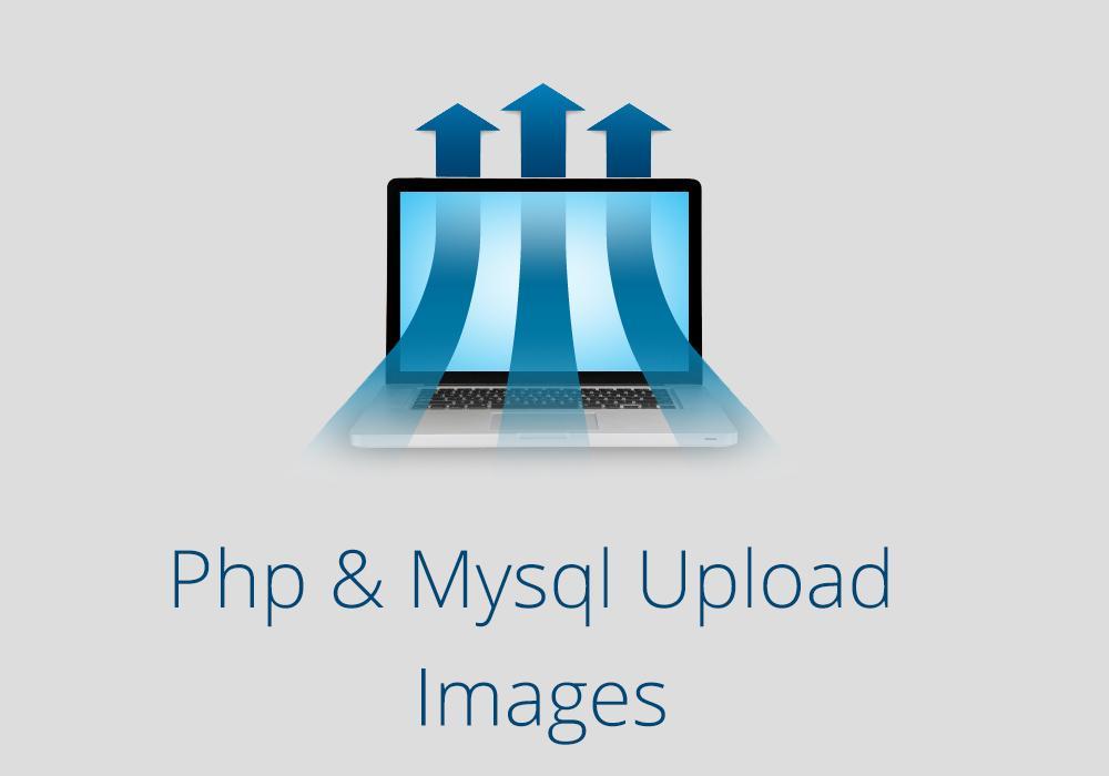 رفع الصور والتاكد من حجمها و الامتداد و تخزين الروابط في الدتا بيس واستدعاء الصور php
